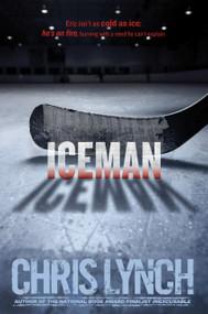Iceman by Chris Lynch, 9781442460027