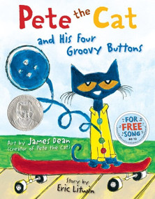 Pete the Cat and His Four Groovy Buttons by Eric Litwin, James Dean, Kimberly Dean, 9780062110589