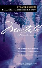 Macbeth - 9780743477109 by William Shakespeare, Dr. Barbara A. Mowat, Paul Werstine, 9780743477109