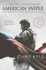 American Sniper [Movie Tie-in Edition] (The Autobiography of the Most Lethal Sniper in U.S. Military History) by Chris Kyle, Scott McEwen, Jim DeFelice, 9780062376336