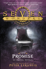 Seven Wonders Journals: The Promise by Peter Lerangis, 9780062238955