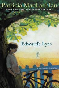 Edward's Eyes by Patricia MacLachlan, 9781416927440