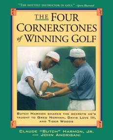 Four Cornerstones of Winning Golf by Greg Norman, John Andrisiani, Butch Harmon, 9780684834047