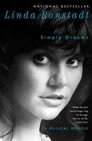 Simple Dreams (A Musical Memoir) by Linda Ronstadt, 9781451668735