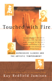 Touched With Fire by Kay Redfield Jamison, 9780684831831