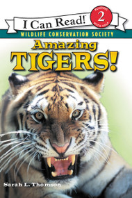 Amazing Tigers! by Sarah L. Thomson, 9780060544522