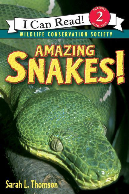 Amazing Snakes! by Sarah L. Thomson, 9780060544645