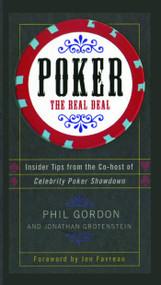 Poker (The Real Deal) by Phil Gordon, Jonathan Grotenstein, Jon Favreau, 9781476711164