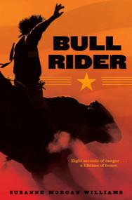 Bull Rider - 9781416961307 by Suzanne Morgan Williams, 9781416961307