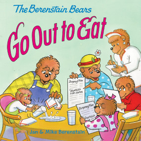 The Berenstain Bears Go Out to Eat by Jan Berenstain, Jan Berenstain, Mike Berenstain, Mike Berenstain, 9780060573935