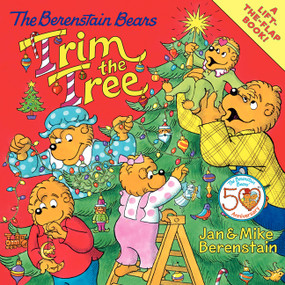 The Berenstain Bears Trim the Tree by Jan Berenstain, Jan Berenstain, Mike Berenstain, 9780060574178