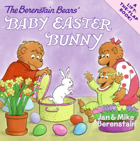 The Berenstain Bears' Baby Easter Bunny by Jan Berenstain, Jan Berenstain, Mike Berenstain, Mike Berenstain, 9780060574208