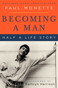 Becoming a Man (Half a Life Story) by Paul Monette, 9780060595647