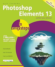Photoshop Elements 13 in easy steps by Nick Vandome, 9781840786408