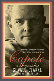 Capote (A Biography) by Gerald Clarke, 9781439187500