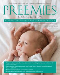 Preemies - Second Edition (The Essential Guide for Parents of Premature Babies) by Dana Wechsler Linden, Emma Trenti Paroli, Mia Wechsler Doron, 9781416572329