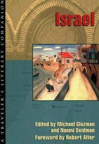 Israel (A Traveler's Literary Companion) by Naomi Seidman, Michael Gluzman, Robert Alter, 9781883513030