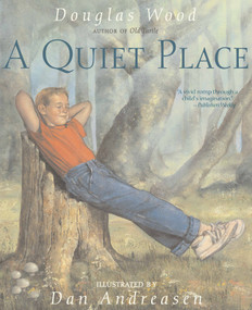 A Quiet Place by Douglas Wood, Dan Andreasen, 9780689876097