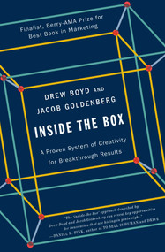 Inside the Box (A Proven System of Creativity for Breakthrough Results) by Drew Boyd, Jacob Goldenberg, 9781451659290