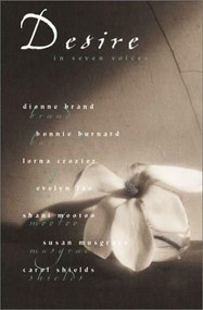 Desire in Seven Voices by Lorna Crozier, 9781550548051