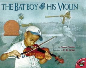 The Bat Boy and His Violin by Gavin Curtis, E.B. Lewis, 9780689841156