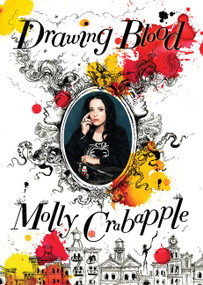 Drawing Blood - 9780062323644 by Molly Crabapple, 9780062323644