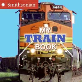My Train Book by Ellen Kirk, 9780060899707