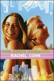 Two Steps Forward by Rachel Cohn, 9781442496156