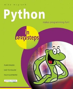 Python in easy steps by Mike McGrath, 9781840785968