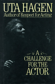 Challenge For The Actor by Uta Hagen, 9780684190402