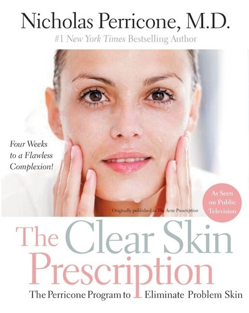 The Clear Skin Prescription (The Perricone Program to Eliminate Problem Skin) by Nicholas Perricone, M.D., 9780060934361