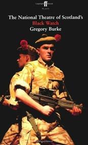 Black Watch by Gregory Burke, 9780571274901