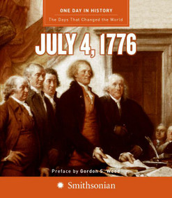 One Day in History: July 4, 1776 by Rodney P. Carlisle, 9780061120329