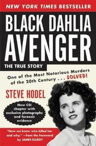 Black Dahlia Avenger Rev Ed (A Genius for Murder) by Steve Hodel, 9780061139611