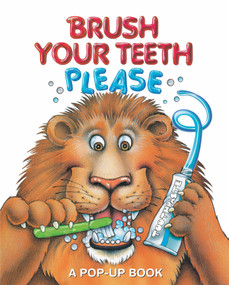 Brush Your Teeth, Please (A Pop-up Book) by Jean Pidgeon, 9780794430405