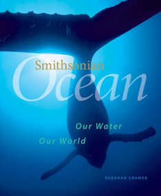 Smithsonian Ocean (Our Water, Our World) by Deborah Cramer, 9780061343834