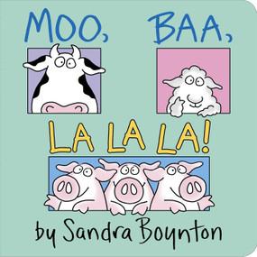Moo, Baa, La La La! by Sandra Boynton, 9780671449018