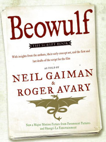 Beowulf (The Script Book) by Neil Gaiman, Roger Avary, 9780061350160