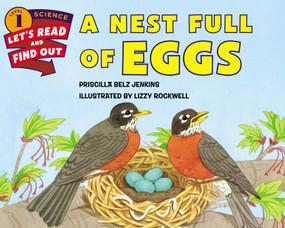 A Nest Full of Eggs by Priscilla Belz Jenkins, Lizzy Rockwell, 9780062381934