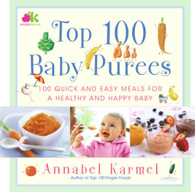 Top 100 Baby Purees (Top 100 Baby Purees) by Annabel Karmel, 9780743289573