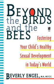 Beyond the Birds and the Bees by Beverly Engel, 9780671535704