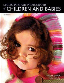 Studio Portrait Photography of Children and Babies - 9781584282129 by Marilyn Sholin, 9781584282129