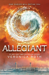 Allegiant by Veronica Roth, 9780062024060