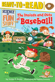 The Innings and Outs of Baseball - 9781481428613 by Jordan D. Brown, Dagney Downey, 9781481428613