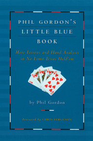 Phil Gordon's Little Blue Book by Phil Gordon, Chris Ferguson, 9781476787992