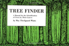 Tree Finder (A Manual for Identification of Trees by their Leaves (Eastern US)) by May Theilgaard Watts, 9780912550015