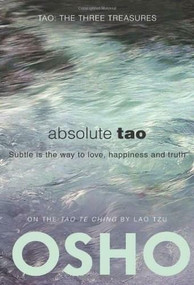 Absolute Tao (Subtle is the way to love, happiness and truth), 9780983640004