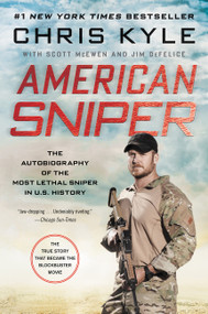 American Sniper (The Autobiography of the Most Lethal Sniper in U.S. Military History) - 9780062431646 by Chris Kyle, Scott McEwen, Jim DeFelice, 9780062431646