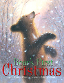Bear's First Christmas by Robert Kinerk, Jim LaMarche, 9780689869723