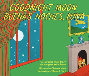 Goodnight Moon/Buenas noches, Luna (Bilingual Spanish-English) by Margaret Wise Brown, Clement Hurd, 9780062367914